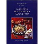 La cucina aristocratica napoletana